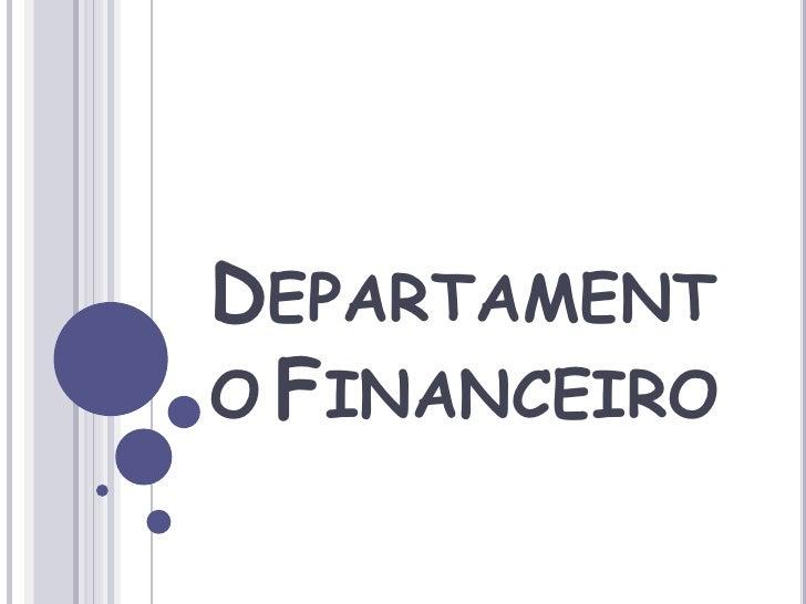 DepartamentoFinanceiro<br />