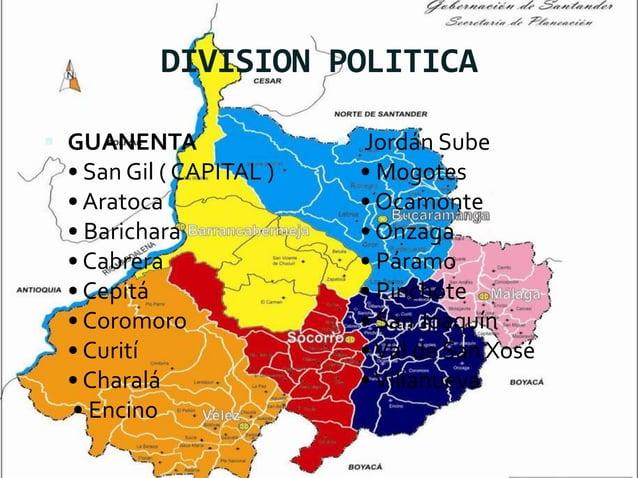 DIVISION POLITICA  GUANENTA • San Gil ( CAPITAL ) • Aratoca • Barichara • Cabrera • Cepitá • Coromoro • Curití • Charalá ...