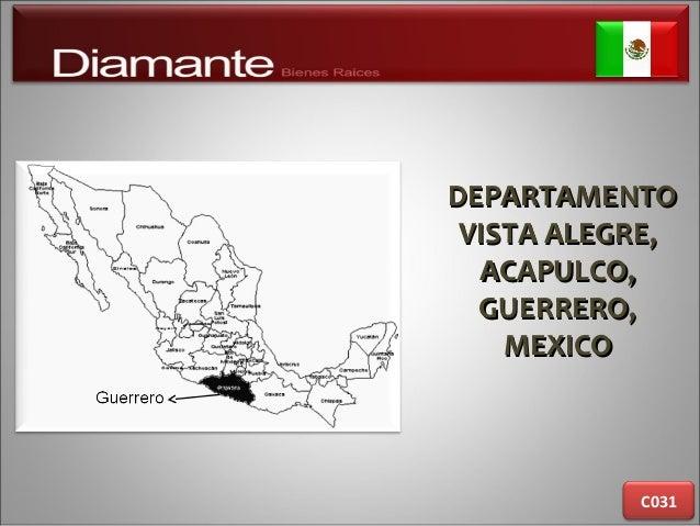 DEPARTAMENTODEPARTAMENTO VISTA ALEGRE,VISTA ALEGRE, ACAPULCO,ACAPULCO, GUERRERO,GUERRERO, MEXICOMEXICO C031