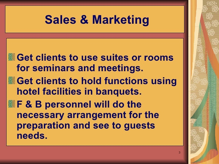 marketing functions of hotel Part the marketing process i being discussed as a relevant management function in 1976 marketing of marketing principles to fit particular needs, the core of marketing and the mar-keting mix is relevant for almost every organization.