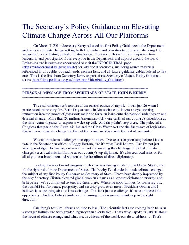 The Secretary's Policy Guidance on Elevating Climate Change Across All Our Platforms On March 7, 2014, Secretary Kerry rel...