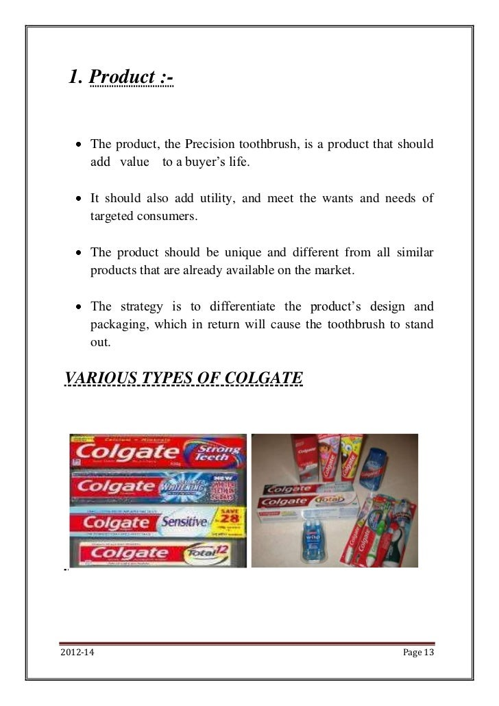 colgate project Colgate toothpaste project 1 indian oral care market many people in india still clean their teeth with traditional products like neem twigs, salt.