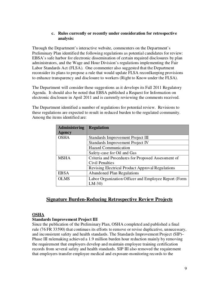 c. Rules currently or recently under consideration for retrospective              analysis:Through the Department's intera...