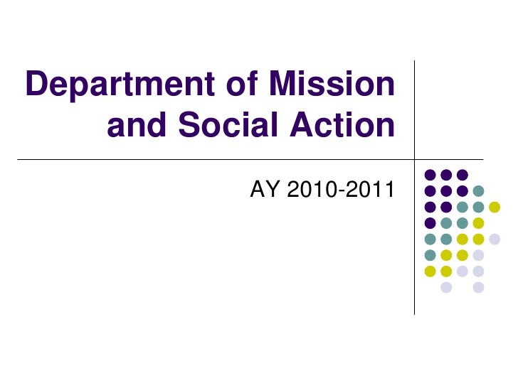 Department of Mission and Social Action<br />AY 2010-2011<br />