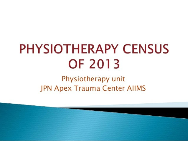 Physiotherapy unit JPN Apex Trauma Center AIIMS