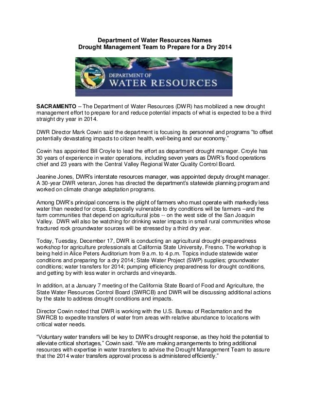 Department of Water Resources Names Drought Management Team to Prepare for a Dry 2014  SACRAMENTO – The Department of Wate...