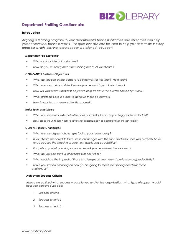 Department Profiling Questionnaire Introduction Aligning a learning program to your department's business initiatives and ...