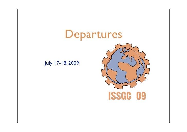 Departures  July 17-18, 2009