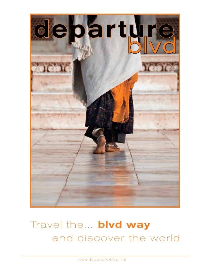 depar ture                                  blvdTravel the... blvd way    and discover the world        www.depar ture-blv...