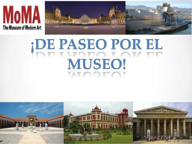 ¡DE PASEO POR EL MUSEO!