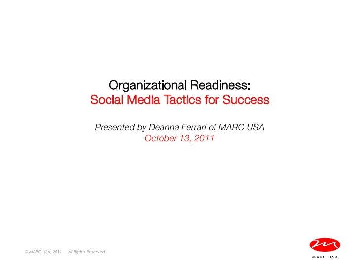 Organizational Readiness:                                Social Media Tactics for Success                                 ...