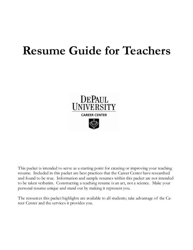 Resume Guide For Teachers This Packet Is Intended To Serve As A Starting  Point For Creating ...