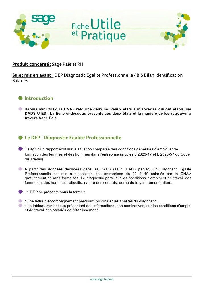 Produit concerné : Sage Paie et RHSujet mis en avant : DEP Diagnostic Egalité Professionnelle / BIS Bilan IdentificationSa...