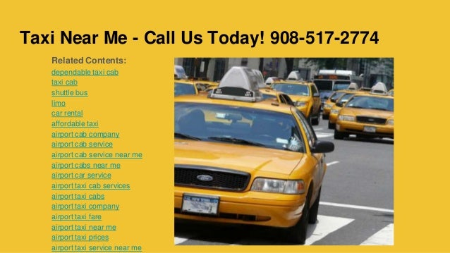 Dependable Taxi Cab