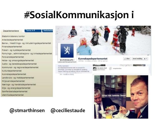 #SosialKommunikasjon i@stmarthinsen @ceciliestaude