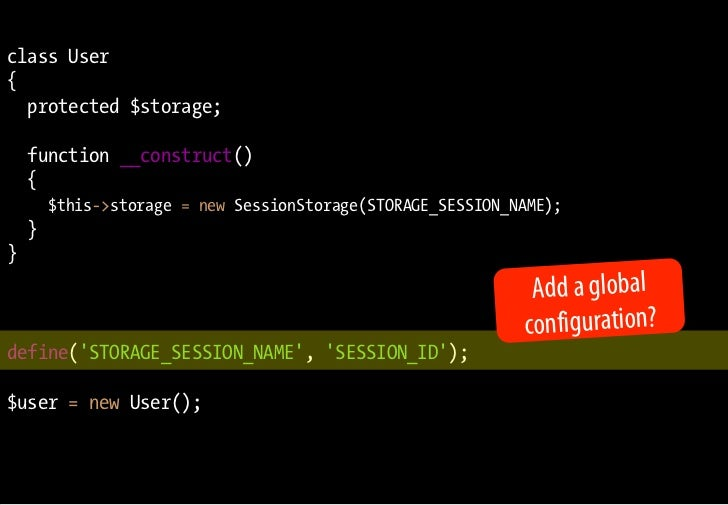 class User {   protected $storage;      function __construct()     {         $this->storage = new SessionStorage(STORAGE_S...