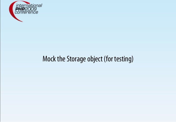 Mock the Storage object (for testing)