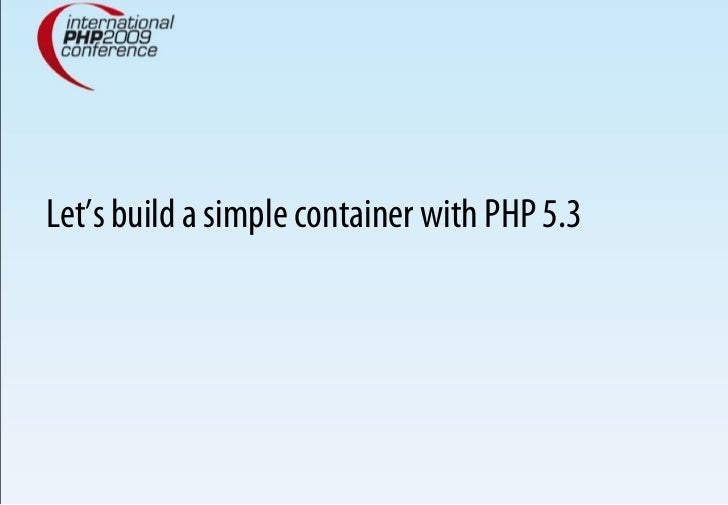 Let's build a simple container with PHP 5.3