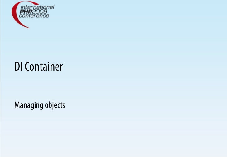 DI Container  Managing objects