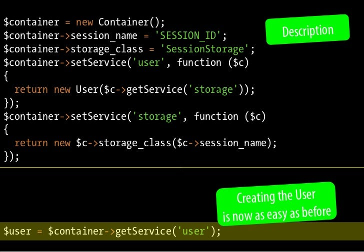 $container = new Container(); $container->session_name = 'SESSION_ID';               Description $container->storage_class...