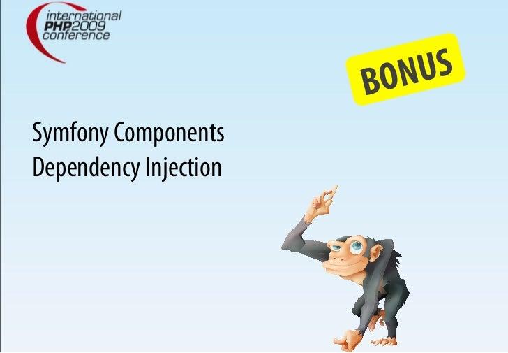BONUS Symfony Components Dependency Injection