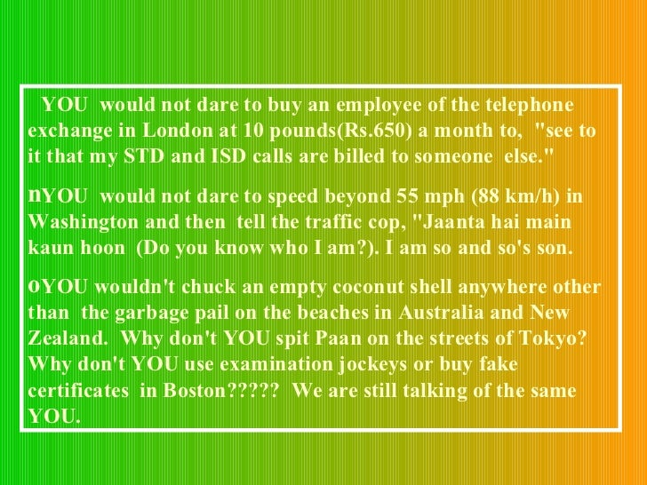 <ul><li>YOU  would not dare to buy an employee of the telephone  exchange in London at 10 pounds(Rs.650) a month to,  &quo...