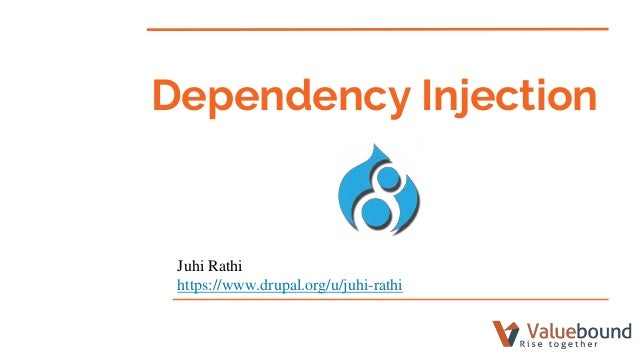 Juhi Rathi https://www.drupal.org/u/juhi-rathi Dependency Injection