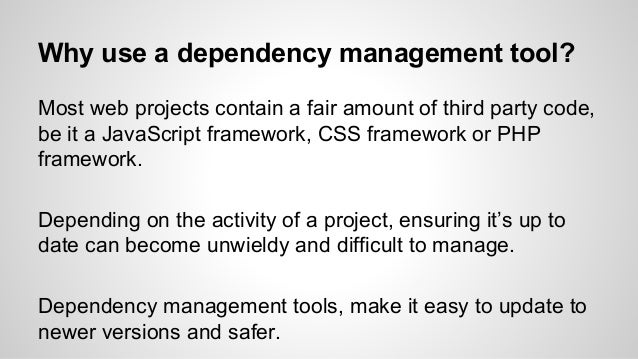 Dependency management Slide 2
