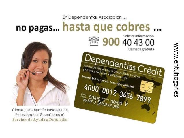 Ayudas para iniciar el Servicio de Ayuda a Domicilio: Dependentias Credit Slide 2