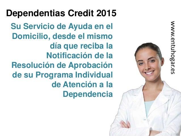 Ayudas para iniciar el Servicio de Ayuda a Domicilio: Dependentias Credit Slide 3