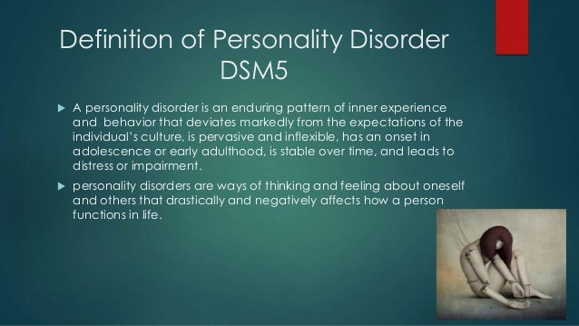a report on the definition of personality Start studying ch 9 - personality disorders learn vocabulary to meet the definition of a personality disorder in dsm-iv he does not report any delusions or.