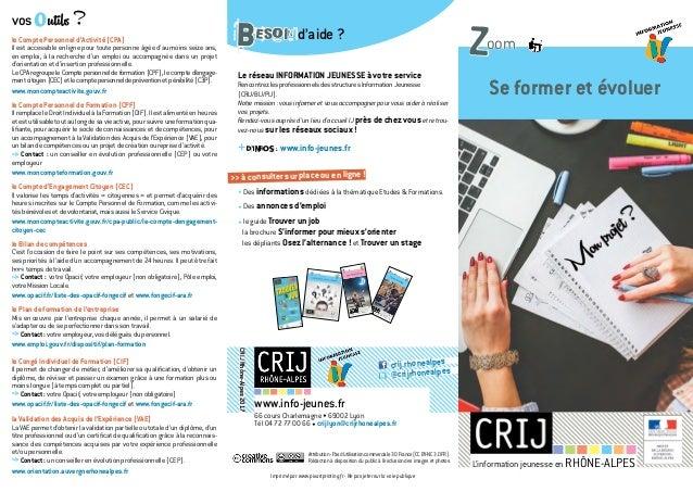 www.info-jeunes.fr 66 cours Charlemagne • 69002 Lyon Tél 04 72 77 00 66 • crijlyon@crijrhonealpes.fr CRIJRhône-Alpes2017 c...