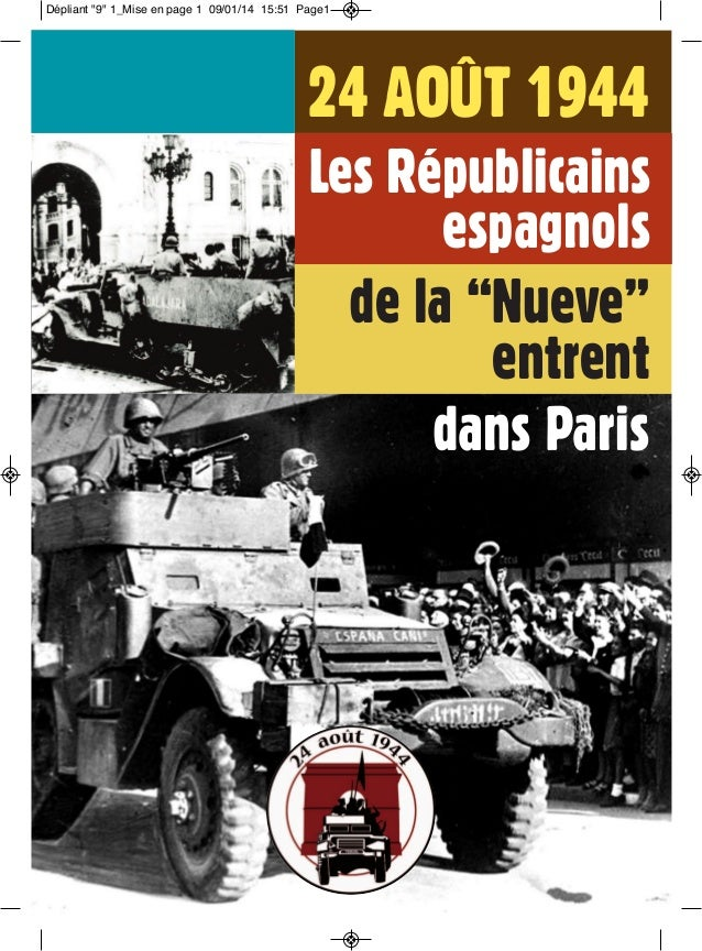 """Les Républicains espagnols 24 AOÛT 1944 de la """"Nueve"""" entrent dans Paris Dépliant """"9"""" 1_Mise en page 1 09/01/14 15:51 Page1"""