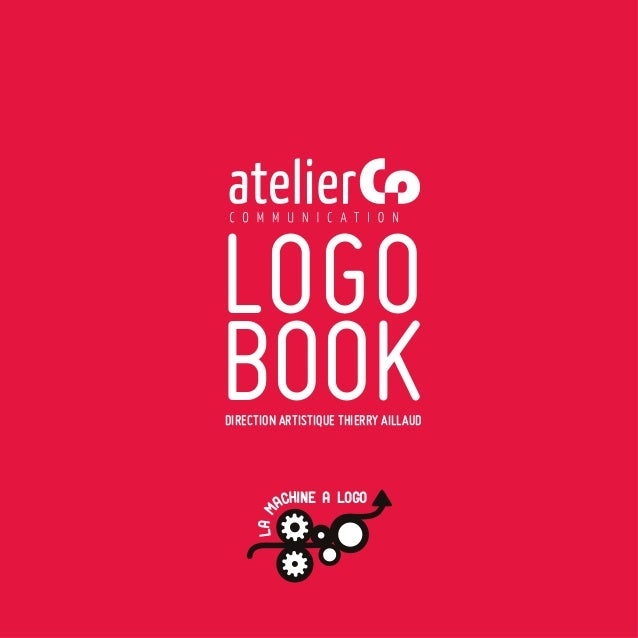 LOGOBOOKDIRECTION ARTISTIQUE THIERRY AILLAUD         ACHINE A LOGO     LA M