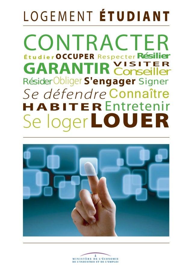 CONTRACTER Conseiller RespecterOCCUPER Se défendre H A B I T E R GARANTIR SignerObliger É t u d i e r Résider Résilier Con...