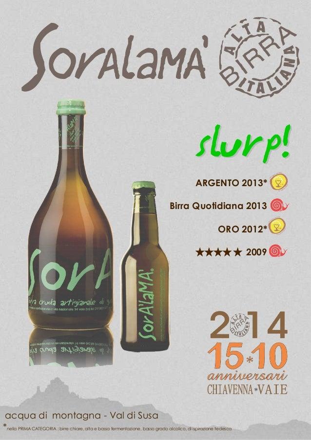 *nella PRIMA CATEGORIA : birre chiare, alta e bassa fermentazione, basso grado alcolico, di ispirazione tedesca ARGENTO 20...