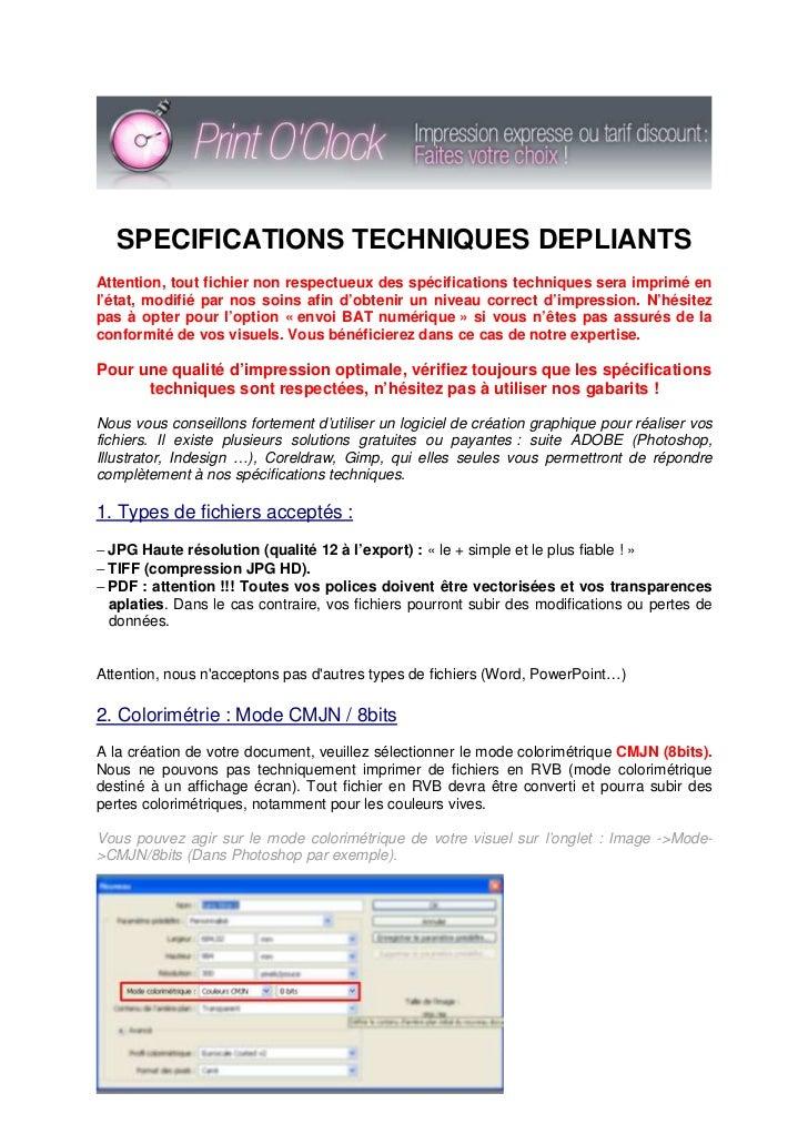 SPECIFICATIONS TECHNIQUES DEPLIANTSAttention, tout fichier non respectueux des spécifications techniques sera imprimé enl'...