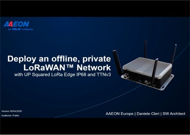 Deploy an offline, private LoRaWAN Network