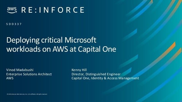 © 2019,Amazon Web Services, Inc. or its affiliates. All rights reserved. Deploying critical Microsoft workloads on AWS at ...