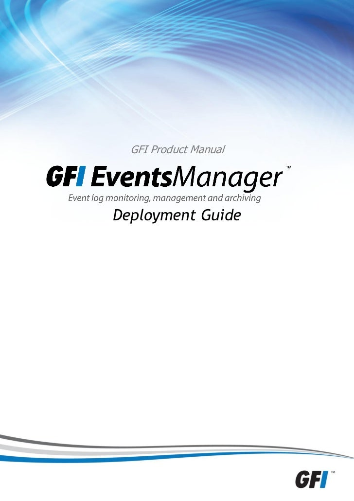 GFI Product ManualDeployment Guide