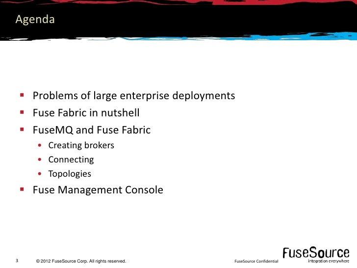 Deploying FuseMQ with Fuse Fabric Slide 3
