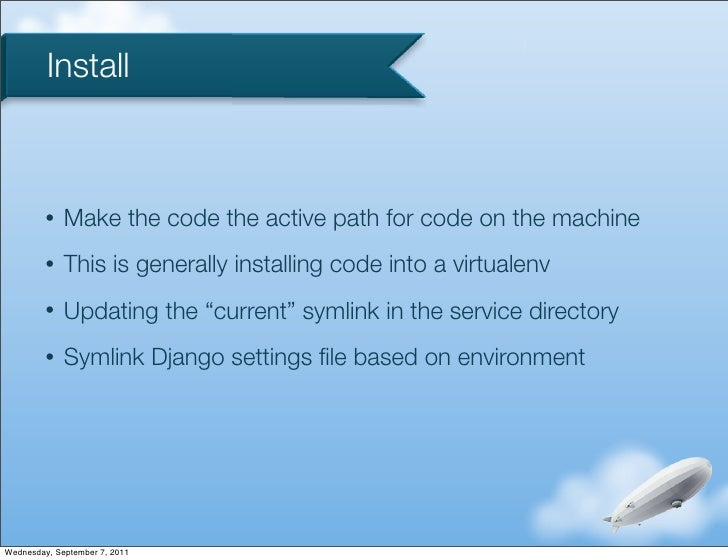 Install         •   Make the code the active path for code on the machine         •   This is generally installing code in...
