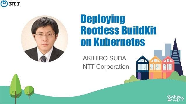 Deploying Rootless BuildKit on Kubernetes