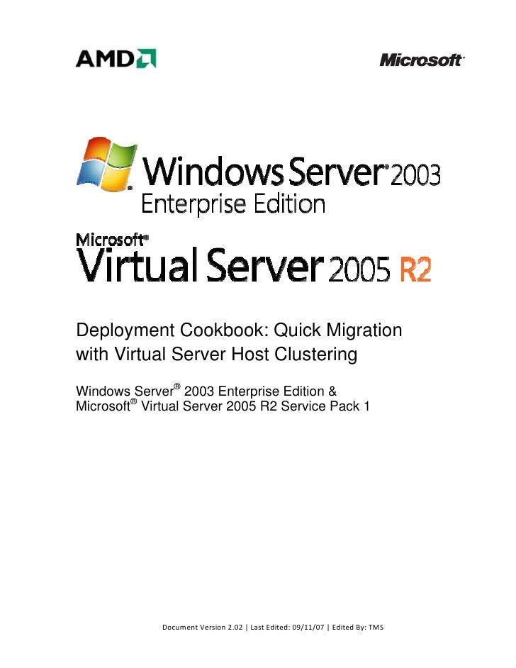 Deployment Cookbook: Quick Migration with Virtual Server Host Clustering W...