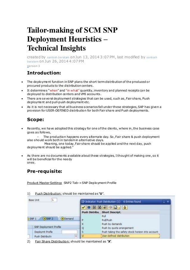 Tailor-making of SCM SNP Deployment Heuristics – Technical Insights created by santosh baratam on Jun 13, 2014 3:07 PM, la...