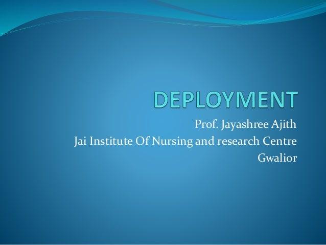 Prof. Jayashree Ajith Jai Institute Of Nursing and research Centre Gwalior