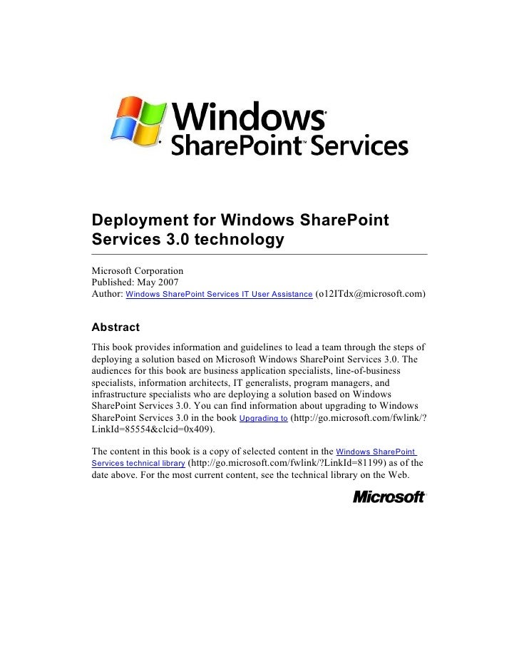 Deployment for Windows SharePoint Services 3.0 technology Microsoft Corporation Published: May 2007 Author: Windows ShareP...