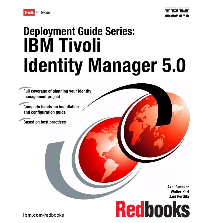 Front coverDeployment Guide Series:IBM TivoliIdentity Manager 5.0Full coverage of planning your identitymanagement project...
