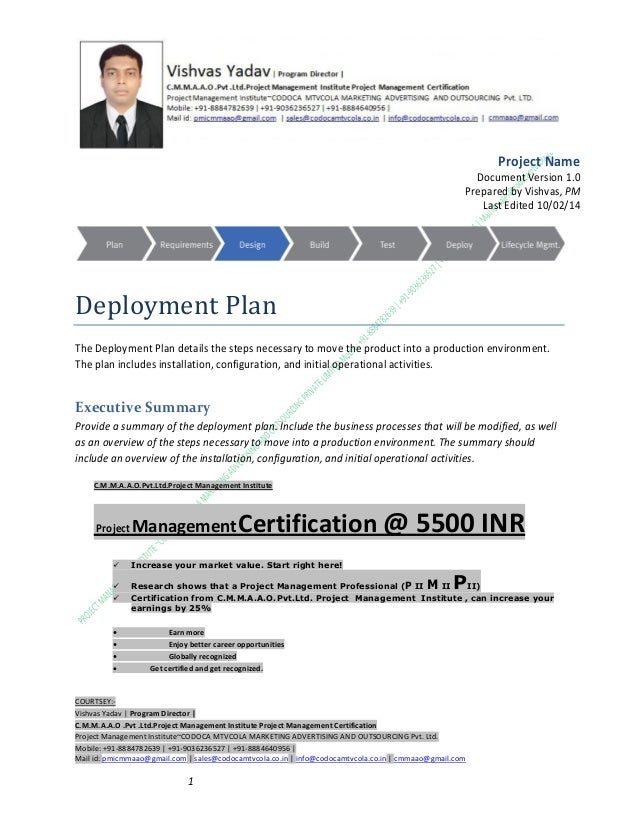 Project Name Document Version 1.0 Prepared by Vishvas, PM Last Edited 10/02/14  Deployment Plan The Deployment Plan detail...
