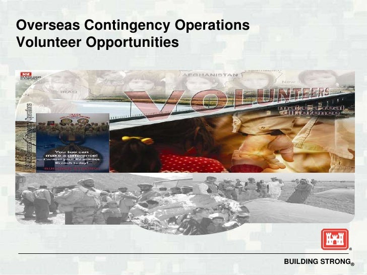 Overseas Contingency OperationsVolunteer Opportunities                                  BUILDING STRONG®